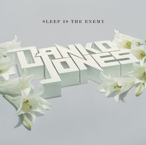 Danko Jones Sleep is the Enemy