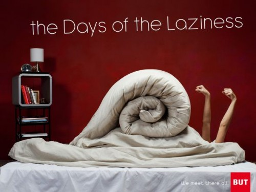 The Days Of The Laziness